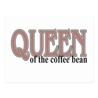 Queen of the Coffee Bean Post Card