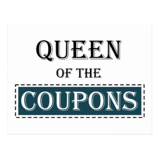 Queen of the Coupons Postcard