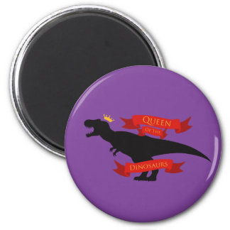 Queen of the Dinosaurs 2 Inch Round Magnet