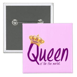 Queen of the Flea Market 2 Inch Square Button