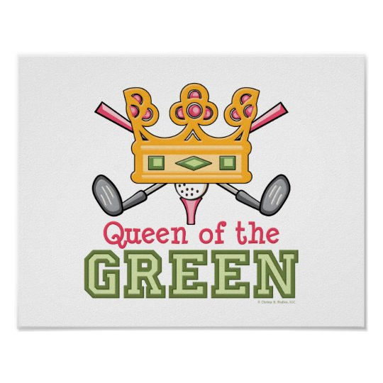 Queen of the Green Golf Poster For Her