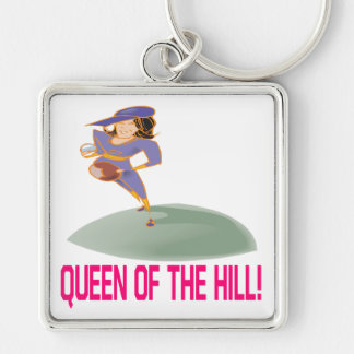 Queen Of The Hill Key Chain