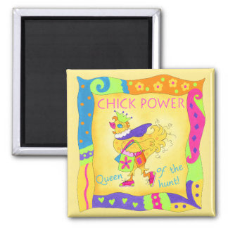 Queen of the Hunt Chick Power Magnet