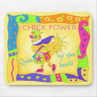 Queen of the Hunt Chick Power Mousepad