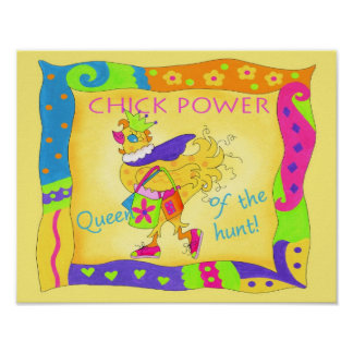 Queen of the Hunt Chick Power Poster