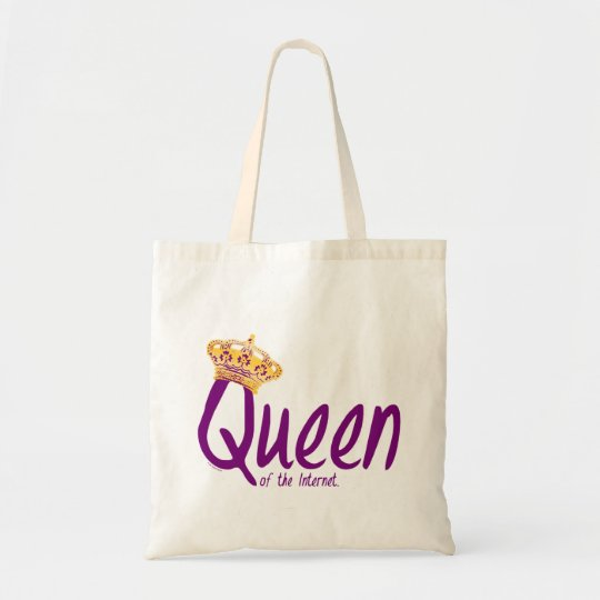 Queen of the Internet Tote Bag