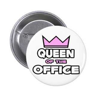 Queen of the Office Pinback Buttons