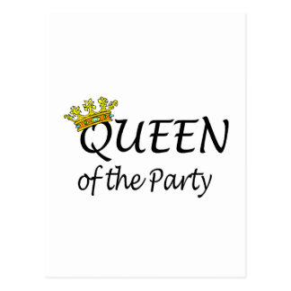 Queen Of The Party Postcard