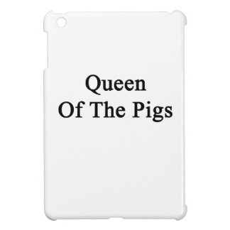 Queen Of The Pigs Case For The iPad Mini