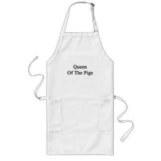 Queen Of The Pigs Long Apron