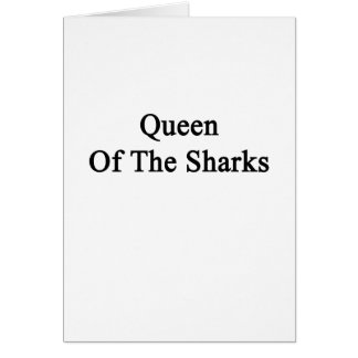 Queen Of The Sharks Card