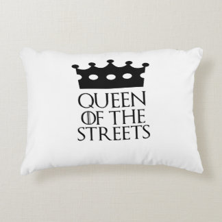 Queen of the Streets, #Streets Accent Pillow