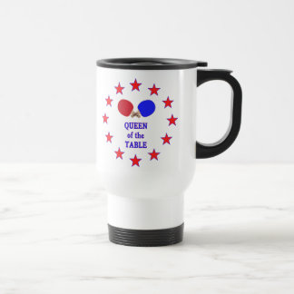 Queen of the Table Ping Pong Travel Mug