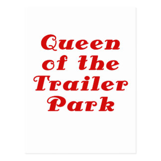 Queen of the Trailer Park Postcard