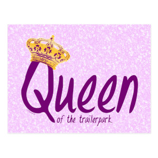 Queen of the Trailerpark Postcard
