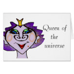 Queen of the universe greeting card