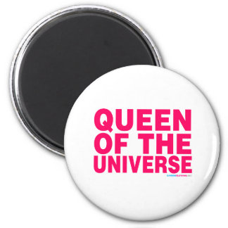 Queen Of The Universe Magnet