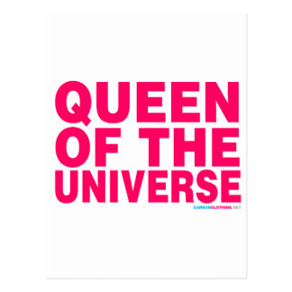 Queen Of The Universe Post Card