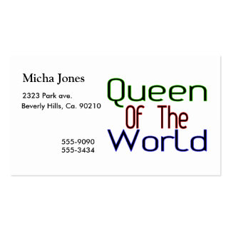 Queen Of The World Business Card