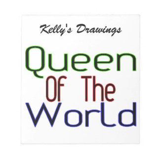 Queen Of The World Notepad