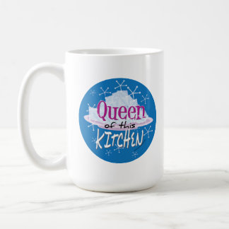 Queen of this kitchen coffee mug