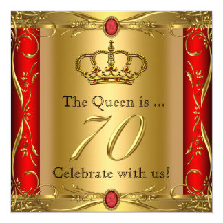 Queen or King Regal Red Gold 70th Birthday Party Card