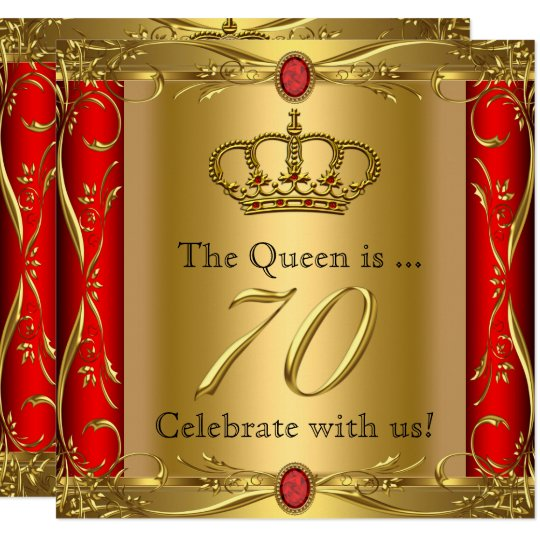 Queen Or King Regal Red Gold 70th Birthday Party Invitation