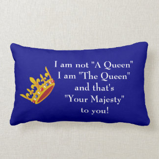 Queen saying on Pillow