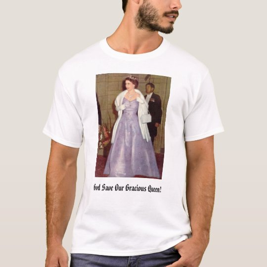 queenelizabeth66, God Save Our Gracious Queen! T-Shirt