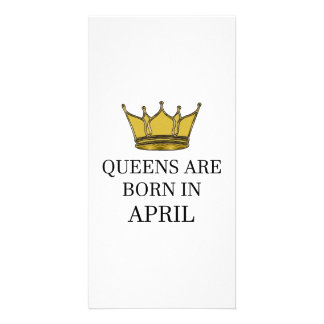 Queens Are Born In April Card