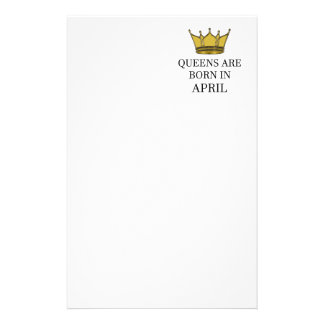 Queens Are Born In April Stationery
