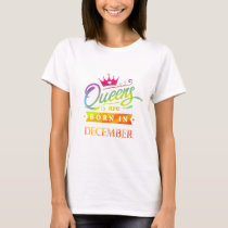 Queens are born in December Birthday. Watercolor T-Shirt