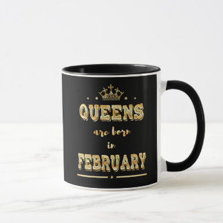 Queens are born in February Birthday Gift Mug