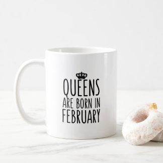 Queens are born in February Coffee Mug