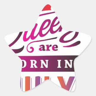 Queens are born in July Star Sticker