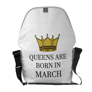 Queens Are Born In March Messenger Bag