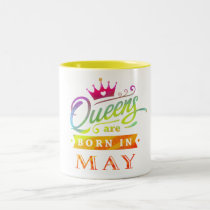 Queens are born in May Birthday Gift Two-Tone Coffee Mug