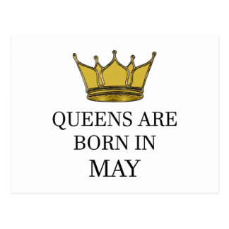 Queens Are Born In May Postcard