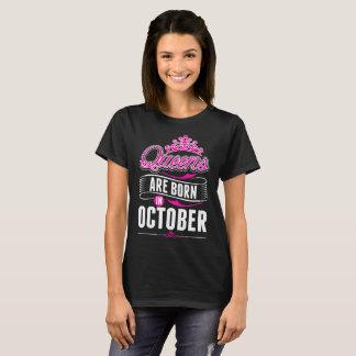 Queens Are Born In October Tshirt
