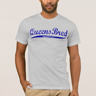 Queens Bred - New York City NY - Blue Lettering T-Shirt