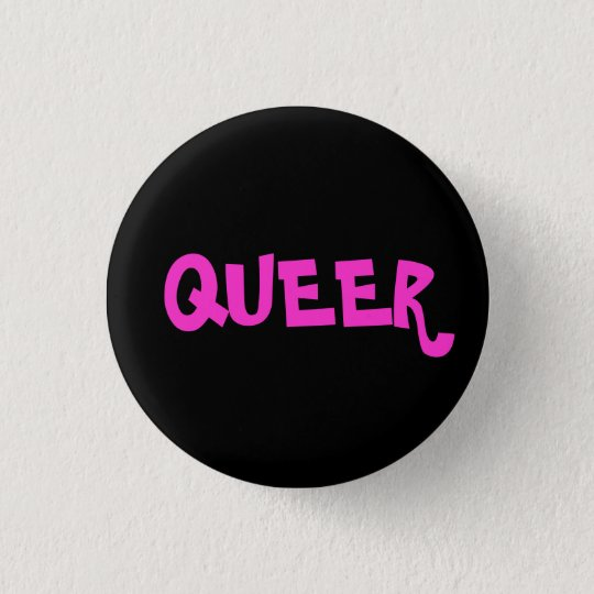 QUEER PINBACK BUTTON