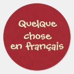 Quelque eligió français del en etiquetas redondas