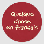 Quelque eligió français del en pegatina redonda