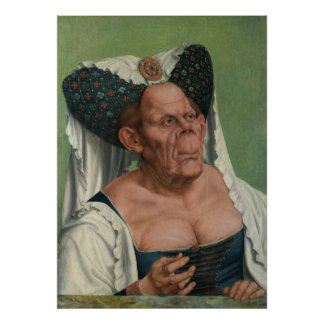 Quentin Massys - mujer mayor grotesca, 1515 Poster
