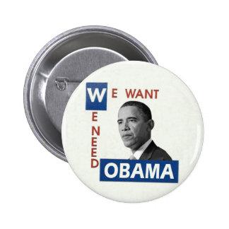 Queremos a Obama Pin Redondo De 2 Pulgadas