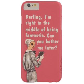 Querido soy fantástico funda de iPhone 6 plus barely there