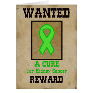 Querido: Una curación para el cáncer del riñón Tarjeta De Felicitación