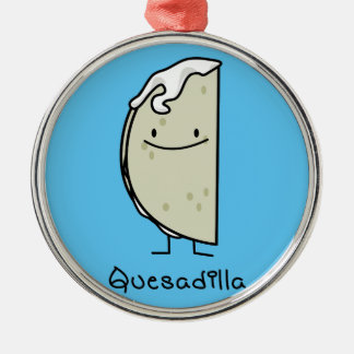 Quesadilla Mexican grilled Tortilla with Cheese Metal Ornament