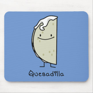 Quesadilla Mexican grilled Tortilla with Cheese Mouse Pad