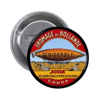 Queso de Dirigeable Holanda Pin Redondo De 2 Pulgadas